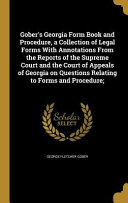 Gobers Georgia Form Book And Procedure A Collection Of Legal Forms - Legal form books